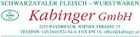 Schwarzataler Fleisch u Wurstwaren Kabinger GmbH